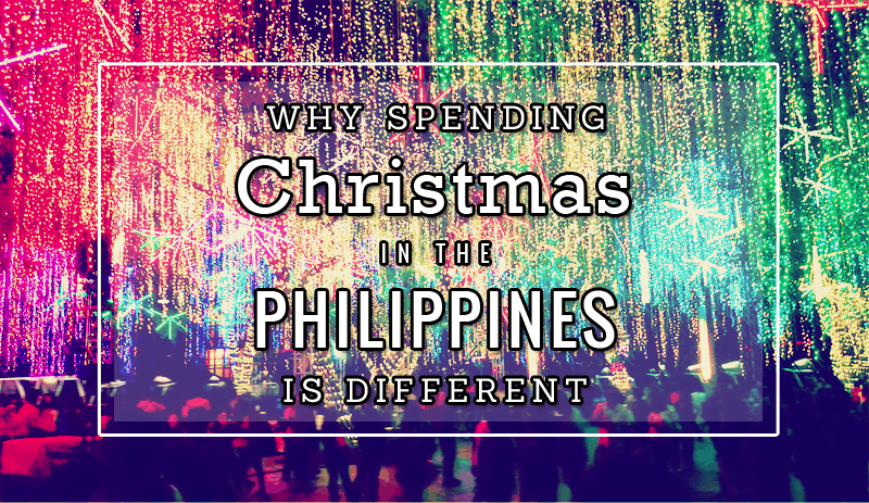 Why Spend Christmas in the PHilippines