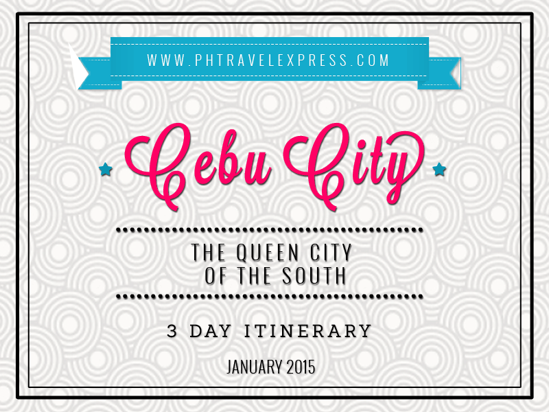 Cebu City Itinerary