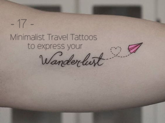 17 minimalist travel tattoos to express your wanderlust ph wanderlust tattoos voltagebd Image collections